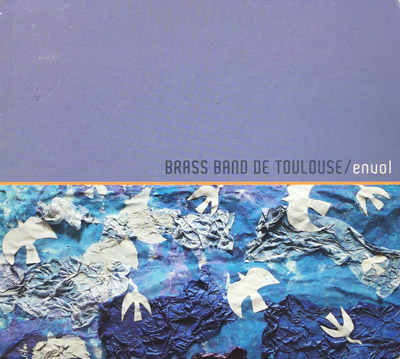Brass Band de Toulouse - Envol