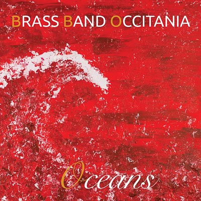 Brass Band Occitania - Oceans