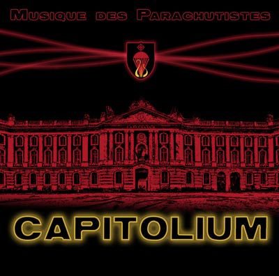 Musique des Parachutistes - Capitolium