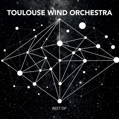 Toulouse Wind Orchestra Best Of