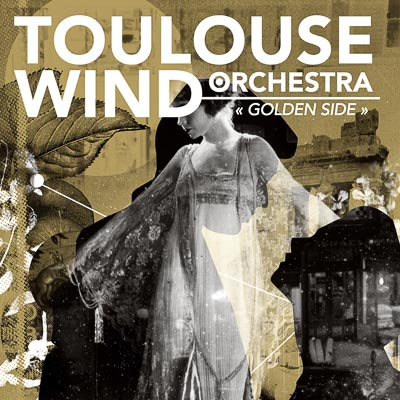 Toulouse Wind Orchestra Golden Side