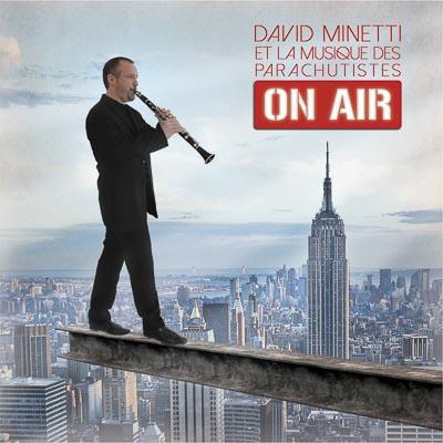 Musique des Parachutistes - David Minetti - On Air