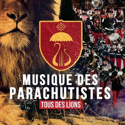 Musique des Parachutistes - Tous des Lions